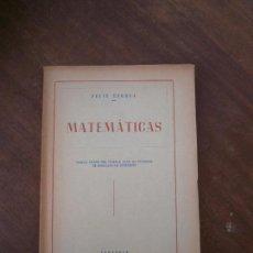 Libros de segunda mano de Ciencias: LIBRO MATEMÁTICAS FÉLIX CORREA ZARAGOZA L-15750. Lote 98482275
