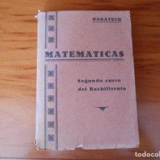 Libros de segunda mano de Ciencias - BARATECH. MATEMÁTICAS. SEGUNDO CURSO BACHILLERATO. LIBRERÍA GENERAL, ZARAGOZA, 1942. - 98713135