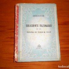 Libros de segunda mano de Ciencias: SOLUCIONES RAZONADAS DE LOS PROBLEMAS DE EXAMEN DE ESTADO. MATEMÁTICAS. EDELVIVES, AÑO 1952. Lote 98714427