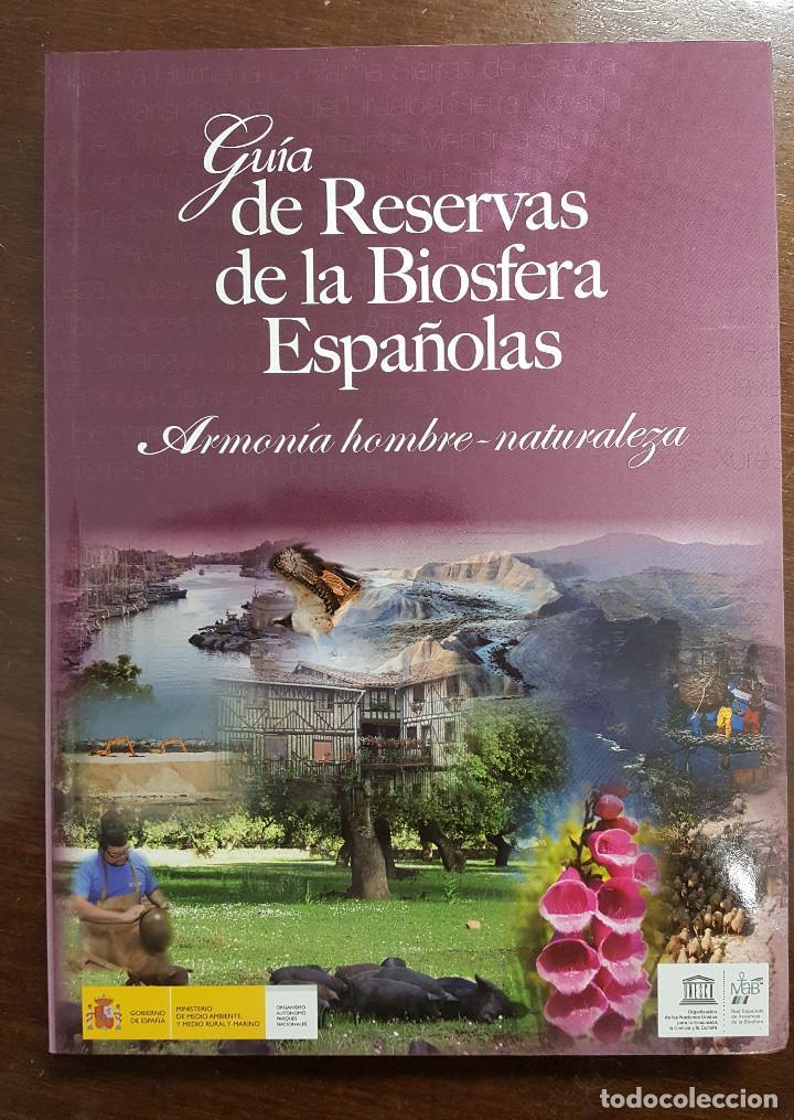 GUÍA DE RESERVAS DE LA BIOSFERA ESPAÑOLAS (Libros de Segunda Mano - Ciencias, Manuales y Oficios - Biología y Botánica)