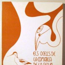 Libros de segunda mano: MOTJÈ, LLUÍS - ELS OCELLS DE LA COMARCA DE LA SELVA - GIRONA 1982 - MOLT IL·LUSTRAT. Lote 195006588