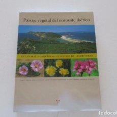 Libros de segunda mano: PAISAJE VEGETAL DEL NOROESTE IBÉRICO. EL LITORAL Y ORQUÍDEAS SILVESTRES DEL TERRITORIO. RM83398. . Lote 99049971