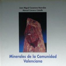 Libros de segunda mano: (PAÍS VALENCIÀ) (GEOLOGÍA) (MINERALOGÍA) MINERALES DE LA COMUNIDAD VALENCIANA - JUAN MIGUEL CASANOV. Lote 99539611