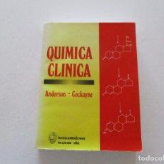 Libros de segunda mano de Ciencias: SHAUNA C. ANDERSON, SUSAN COCKAYNE. QUÍMICA CLÍNICA. RM83609. . Lote 99597159