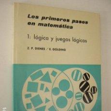 Libros de segunda mano de Ciencias: LOS PRIMEROS PASOS EN MATEMATICA. 1. LOGICA Y JUEGOS LOGICOS. Z.P. DIENES / E. GOLDING. ED. TEIDE. Lote 99641571