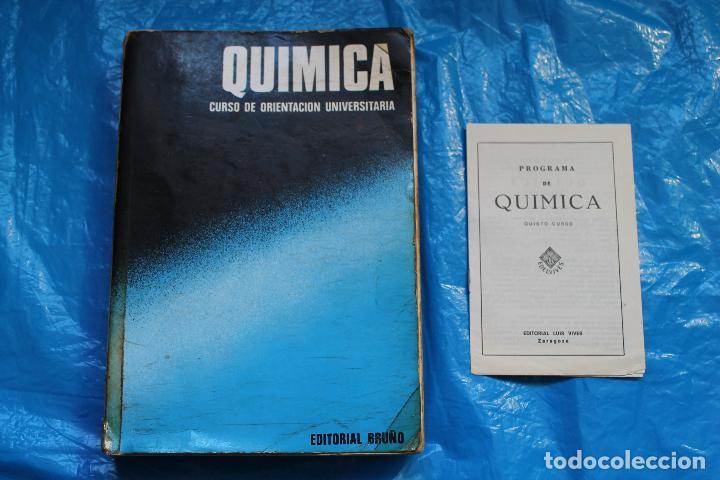 Libros de segunda mano de Ciencias: QUIMICA, CURSO DE URIENTACION UNIVERSITARIA, ( CON PROGRAMA) EDITORIAL BRUÑO 1974 - Foto 2 - 99647351