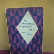 Libros de segunda mano de Ciencias: AN INTRODUCTION TO SYMBOLIC LOGIC. SUSANNE K. LANGER. SECOND REVISED EDITION 1953. DOVER .. Lote 100037175