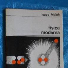 Livros em segunda mão: FISICA MODERNA, ISAAC MALEH, NUEVA COLECCION LABOR Nº 132, EDITORIAL LABOR 1971. Lote 100158835