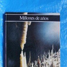 Livros em segunda mão: HISTORIA ILUSTRADA DE LA GEOLOGIA, MILLONES DE AÑOS POR GIORDANO REPOSSI, CIRCULO DE LECTORES 1981. Lote 100202519