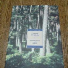 Libros de segunda mano: ANTOLOGÍA DE NATURALISTAS ESPAÑOLES 1868-1936. Lote 100234543