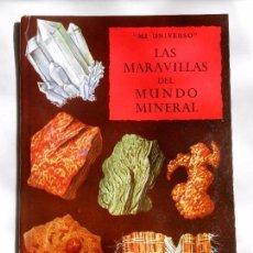Libros de segunda mano: LAS MARAVILLAS DEL MUNDO MINERAL / MI UNIVERSO - EDITORIAL TIMUN MAS . Lote 100256815