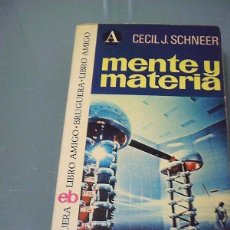 Second hand books of Sciences - MENTE Y MATERIA - Scneer. - 100321863