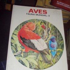 Libros de segunda mano: AVES - FAUNA MUNDIAL - TOMO Nº 3 - ERNESTO PÉREZ MÁS BARCELONA 1978 ED. BRUGUERA. Lote 100385715