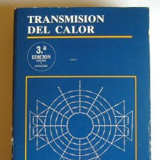 Libros de segunda mano de Ciencias: TRANSMISION DEL CALOR - ALAN J. CHAPMAN - 3º EDICION AMPLIADA Y ACTUALIZADA. 1990. Lote 100412799