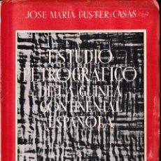 Libros de segunda mano: ESTUDIO PETROGRÁFICO DE LA GUINEA CONTINENTAL ESPAÑOLA (FUSTER 1951) SIN USAR. Lote 100529819