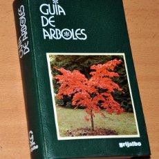 Libros de segunda mano: GUÍA DE ÁRBOLES - EDITORIAL GRIJALBO - 5ª EDICIÓN - AÑO 1987. Lote 250263875