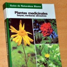 Libros de segunda mano: PLANTAS MEDICINALES: BAYAS, VERDURAS SILVESTRES - 252 ESPECIES - EDITORIAL BLUME - AÑO 1986. Lote 130629448