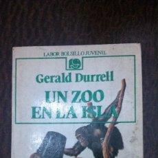 Libros de segunda mano: UN ZOO EN LA ISLA-GERALD DURRELL-(LABOR, BOLSILLO JUVENIL). Lote 100952647