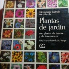 Libros de segunda mano: PLANTAS DE JARDÍN ROY HAY Y PATRICK M. SYGNE. Lote 101033016