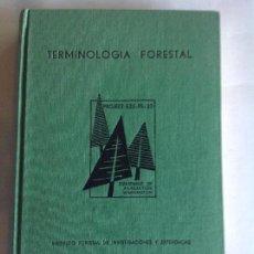 Libros de segunda mano: TERMINOLOGIA FORESTAL. VARIOS. MINISTERIO AGRICULTURA 1968.. Lote 101036447