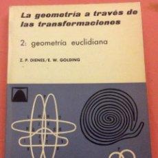 Livros em segunda mão: LA GEOMETRIA A TRAVES DE LAS TRANSFORMACIONES. 2 GEOMETRIA EUCLIDIANA. TEIDE 1969. Lote 101131235