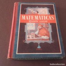 Libros de segunda mano de Ciencias: MATEMÁTICAS QUINTO CURSO 1951. Lote 101150863