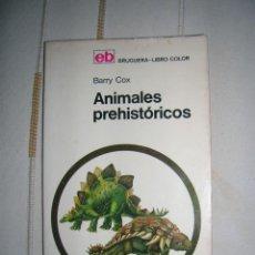 Libros de segunda mano: ANIMALES PREHISTORICOS. BARRY COX. Lote 101190515