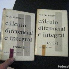 Libros de segunda mano de Ciencias: CALCULO DIFERENCIAL E INTEGRAL, PISKINOV 2 TOMOS , MIR MOSCU EDITORIAL. Lote 126896827