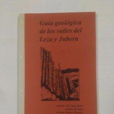 Libros de segunda mano: GUÍA GEOLÓGICA DE LOS VALLES DEL LEZA Y JUBERA. VARIOS AUTORES. TDK29. Lote 101281427