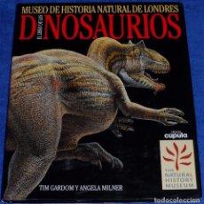 Libros de segunda mano: EL LIBRO DE LOS DINOSAURIOS - MUSEO DE HISTORIA NATURAL DE LONDRES (1994). Lote 101173059