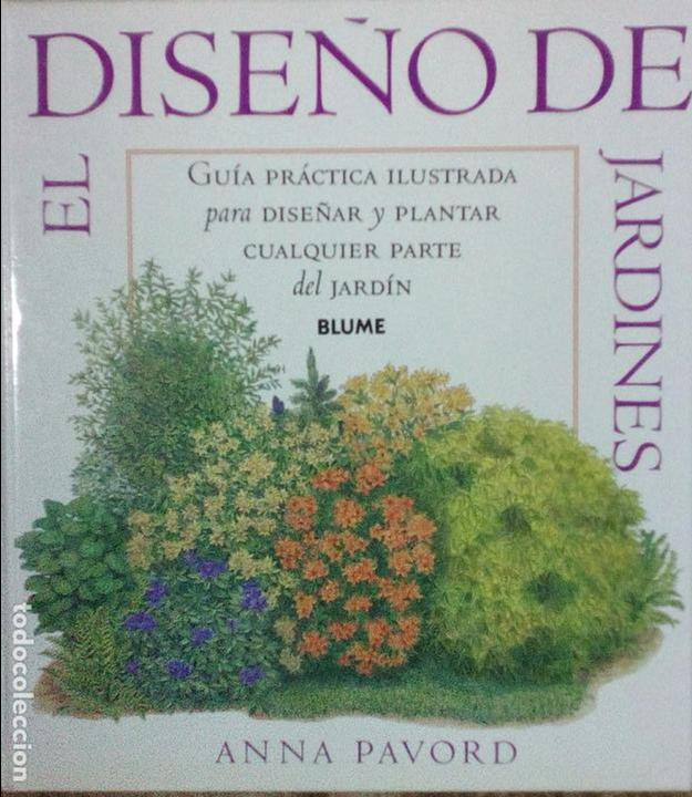 El dise o de jardines anna pavord blume comprar libros - Diseno jardines online ...