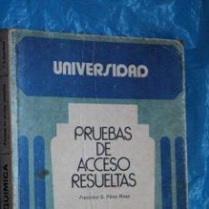 Libros de segunda mano de Ciencias: UNIVERSIDAD, QUIMICA, PRUEBAS DE ACCESO RESUELTAS POR F. PEREZ RIVAS, 1ª EDICION 1976, CANALS NAJERA. Lote 101563183