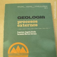 Libros de segunda mano: GEOLOGÍA. PROCESOS EXTERNOS.- F. ANGUITA VIRELLA, F. MORENO SERRANO.- EDELVIVES. 1980... Lote 101632635