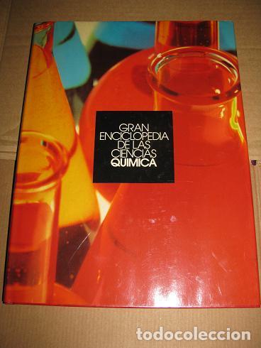 GRAN ENCICLOPEDIA DE LAS CIENCIAS (QUIMICA) (¡¡OFERTA 3X2!!) LEER DESCRIPCION (Libros de Segunda Mano - Ciencias, Manuales y Oficios - Física, Química y Matemáticas)