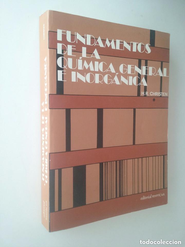 Libros de segunda mano de Ciencias: FUNDAMENTOS DE LA QUÍMICA GENERAL E INORGÁNICA (2 TOMOS) - HANS RUDOLF CHRISTEN - Foto 3 - 101974699