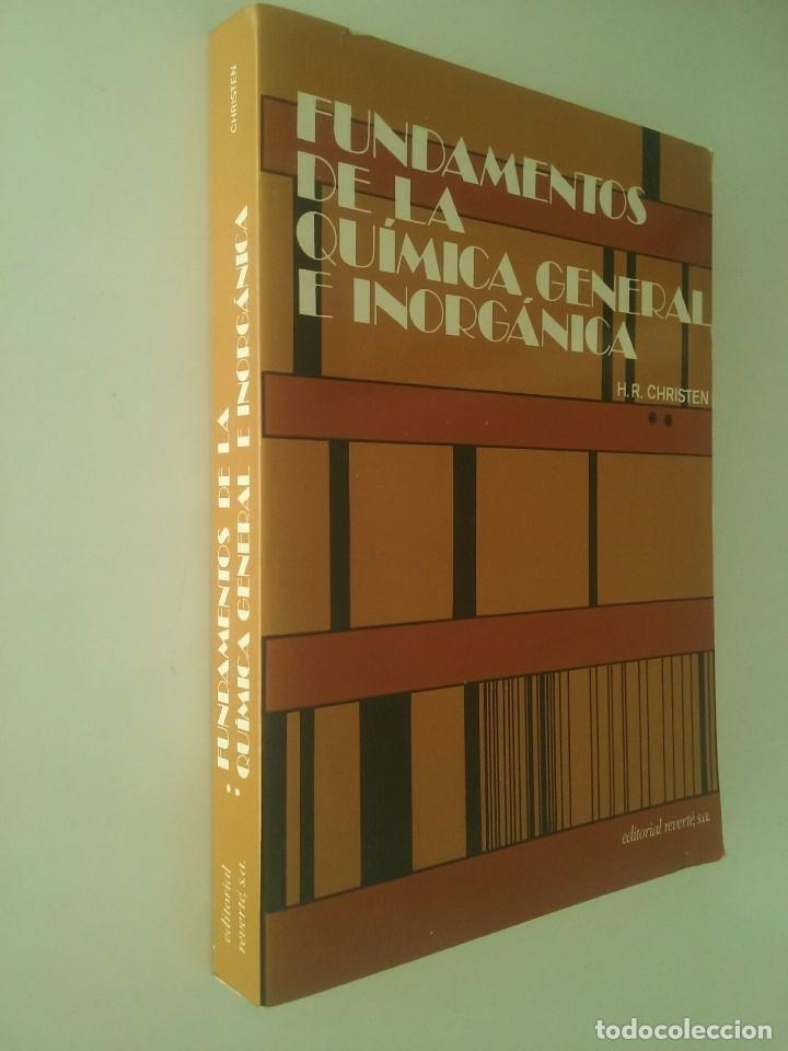 Libros de segunda mano de Ciencias: FUNDAMENTOS DE LA QUÍMICA GENERAL E INORGÁNICA (2 TOMOS) - HANS RUDOLF CHRISTEN - Foto 11 - 101974699