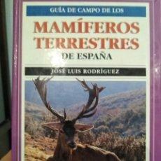 Libros de segunda mano: GUIA CAMPO MAMÍFEROS TERRESTRES DE ESPAÑA. Lote 107783846
