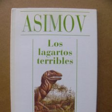 Libros de segunda mano: LIBRO LOS LAGARTOS TERRIBLES - ISAAC ASIMOV - COLECCION EDITORIAL ALIANZA CIEN Nº 4. Lote 102594035