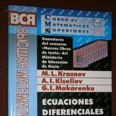 Libros de segunda mano de Ciencias: ECUACIONES DIFERENCIALES ORDINARIAS POR KRASNOV, KISELIOV Y MAKÁRENKO DE ED URSS EN MOSCÚ 2005. Lote 102649619