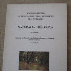 Libros de segunda mano: NATURALIA HISPANICA.INVENTARIO FLORÍSTICO DE LA LAURISILVA DE LA GOMERA,ISLAS CANARIAS. MADRID-1977.. Lote 102935687