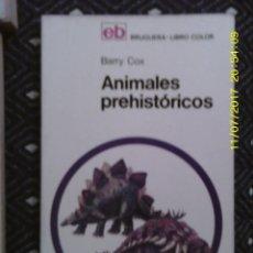 Libros de segunda mano: LIBRO Nº 1215 ANIMALES PREHISTORICOS DE BARRY COX. Lote 103060567