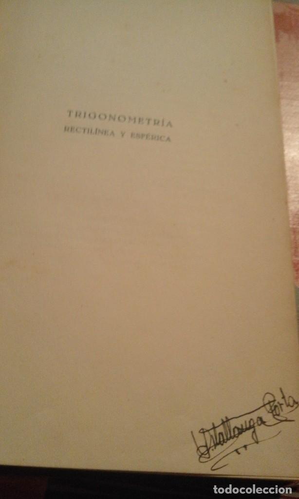 Libros de segunda mano de Ciencias: Trigonometría rectilínea y esférica - M. Guiu Casanova - 1938 - Foto 4 - 103120235