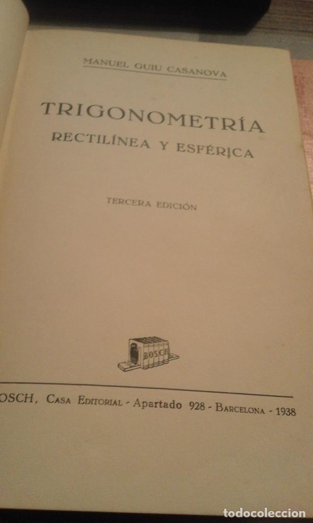 Libros de segunda mano de Ciencias: Trigonometría rectilínea y esférica - M. Guiu Casanova - 1938 - Foto 5 - 103120235