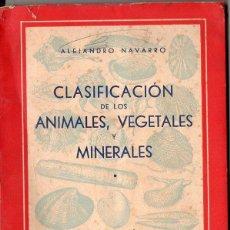 Gebrauchte Bücher - A. NAVARRO : CLASIFICACIÓN DE ANIMALES, VEGETALES Y MINERALES - CLAVES DICOTÓMICAS (1962) - 103146975