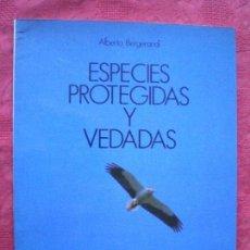 Libros de segunda mano: ESPECIES PROTEGIDAS Y VEDADAS. ALBERTO BERGERANDI. PANORAMA Nº 4. GOBIERNO DE NAVARRA. Lote 103180871
