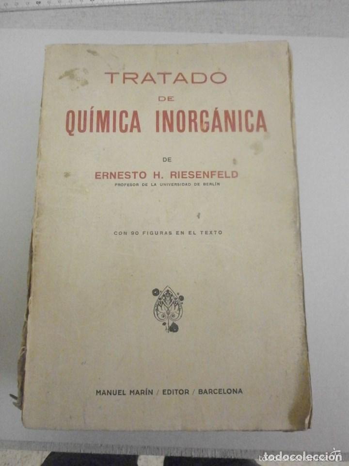 TRATADO DE QUÍMICA INORGANICA MANUEL MARIN 1942. (Libros de Segunda Mano - Ciencias, Manuales y Oficios - Física, Química y Matemáticas)