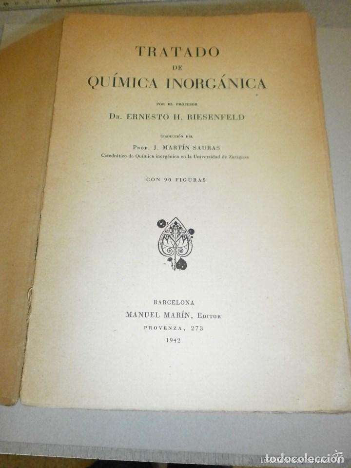 Libros de segunda mano de Ciencias: Tratado de Química inorganica Manuel Marin 1942. - Foto 3 - 103221735
