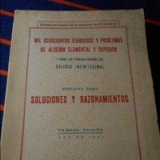 Libros de segunda mano de Ciencias: MIL OCHOCIENTOS PROBLEMAS Y EJERCICIOS DE ALGEBRA ELEMENTAL Y SUPERIOR Y SOBRE LAS PRIMERAS NOCIONES. Lote 103230235