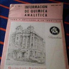 Libros de segunda mano de Ciencias: INFORMACION DE QUIMICA ANALITICA. PURA Y APLICADA A LA INDUSTRIA. VOL. XII. NUM. 2. MARZO - ABRIL 19. Lote 103233635