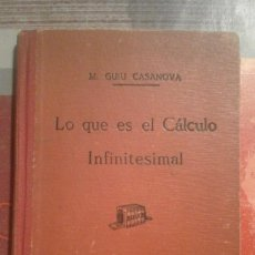 Second hand books of Sciences - Lo que es el cálculo infinitesimal - M. Guiu Casanova - 103273107